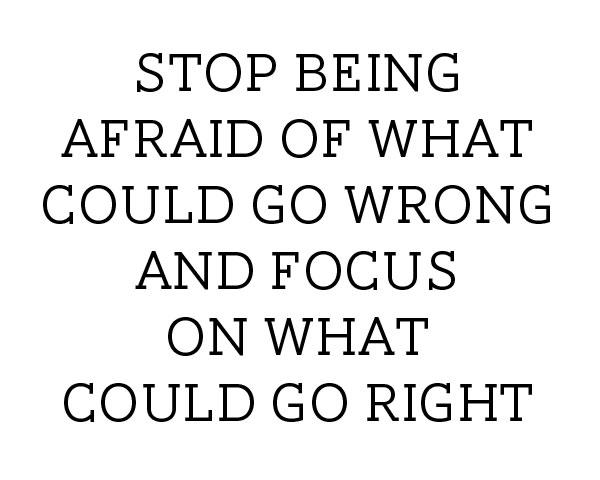 stop-being-afraid